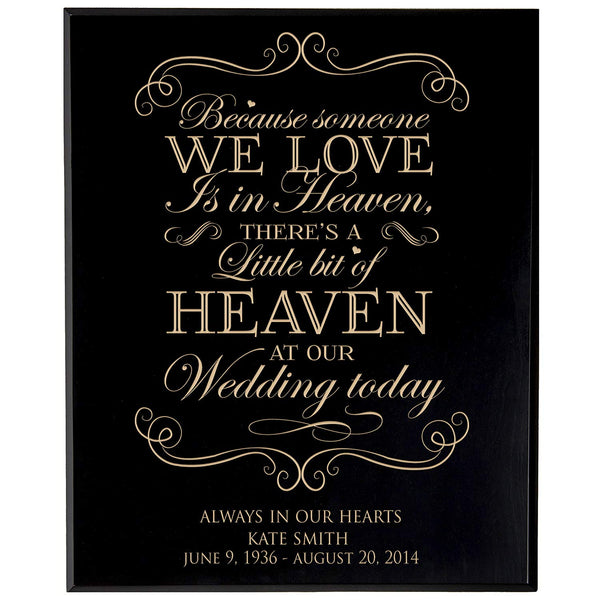 Personalized Wedding Memorial Gift, Sympathy Wall Plaque, Because Someone We Love Is In Heaven, Custom Engraved Plaque measures 12x15 by LifeSong Milestones USA Made