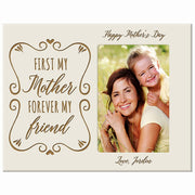 Personalized Happy Mother's Day Photo Frame - First My Mother Ivory