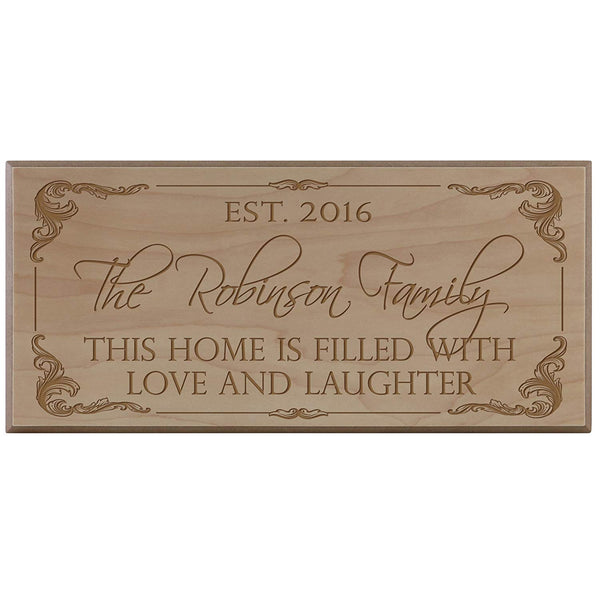 Personalized Family Established Date Sign - This Home is Filled with Love and Laughter (8x16, maple)