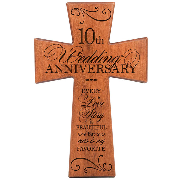 10th Wedding Anniversary Gifts for Him Cherry Wood Wall Cross, 10th Anniversary Gifts for Her,10th Wedding Anniversary Gifts for Him Every Love Story Is Beautiful but Ours Is My Favorite # 65201