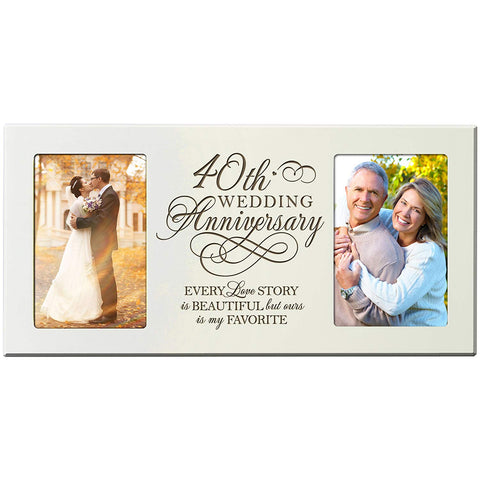 40th Wedding Anniversary Picture Frame Gift for Couple Every Love Story Is Beautiful but Ours Is My Favorite Holds 2- 4x6 Photos 8 Inches X 16 Inches from LifeSong Milestones