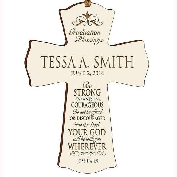 "LifeSong Milestones Personalized Graduation gifts for graduate ideas for men and women custom wall cross Be Strong and Courageous Joshua 1:9 (4.5"" x 6"", Ivory)"