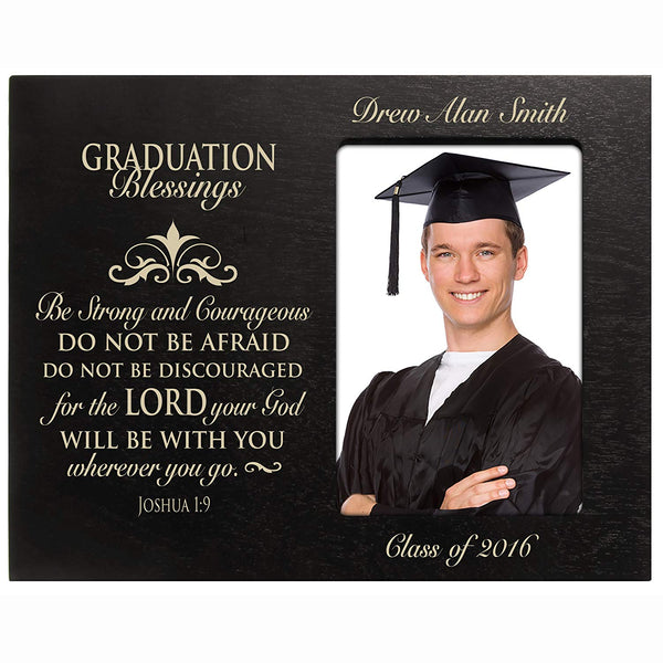 Personalized Graduation picture frame gifts for 2016 graduate ideas for men and women custom photo frame Be Strong and Courageous Joshua 1:9