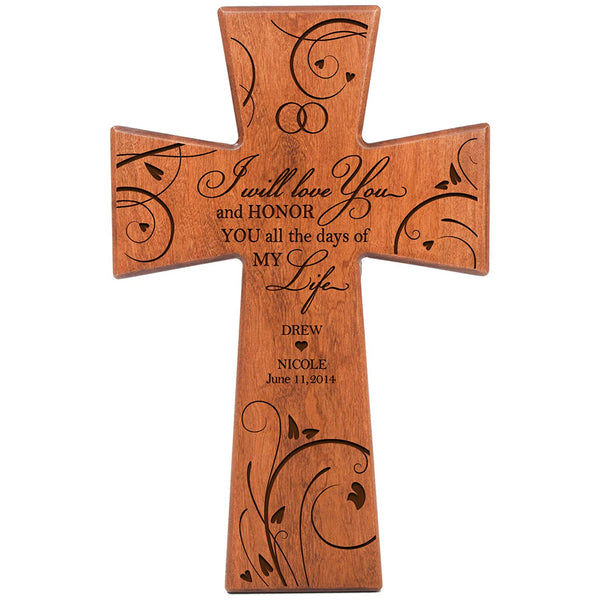 Personalized Wedding or Anniversary Wall Cross - I Will Love You and Honor You All the Days of My Life