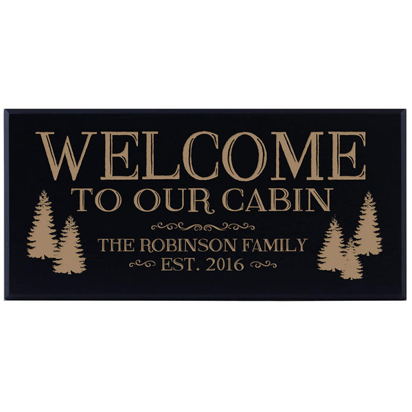 Personalized Family Established Date Sign Family Name and Date Established - Welcome To Our Cabin (8x16, black)