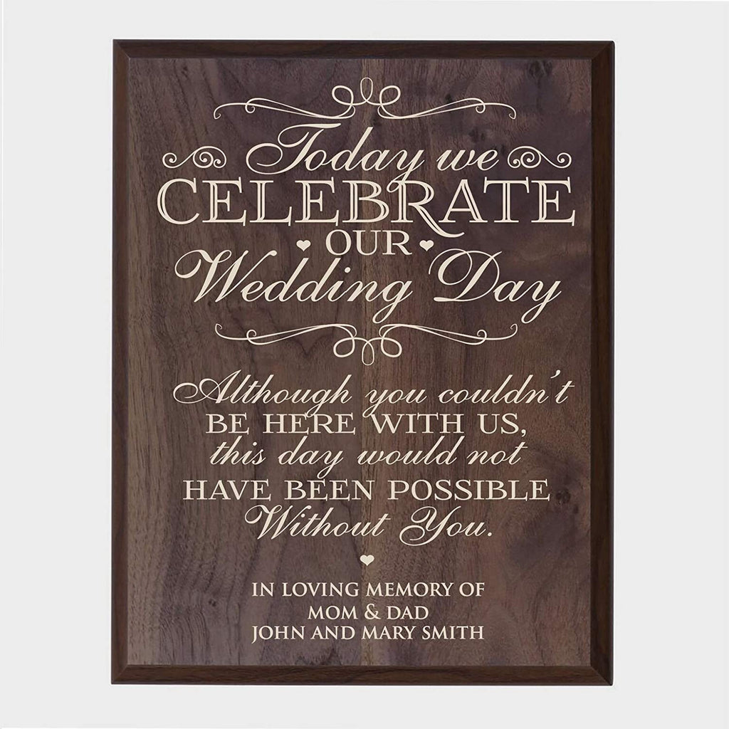 ... Memorial Sympathy gift ideas wall sign Today we celebrate 12 x 15 ...