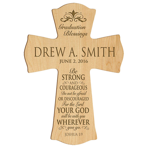 "LifeSong Milestones Personalized Graduation gifts for graduate ideas for men and women custom wall cross Be Strong and Courageous Joshua 1:9 (8.5"" x 11"", Maple)"