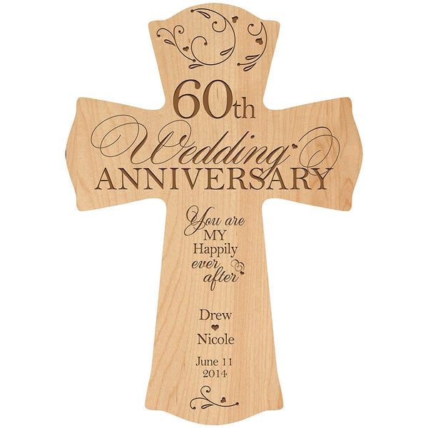"LifeSong Milestones Personalized 60th Wedding Anniversary Wood Wall Cross Gift for Couple 60 year Anniversary Gifts for Her, Anniversary Gifts for Him You Are My Happily Ever After (8.5"" x 11"", Maple)"