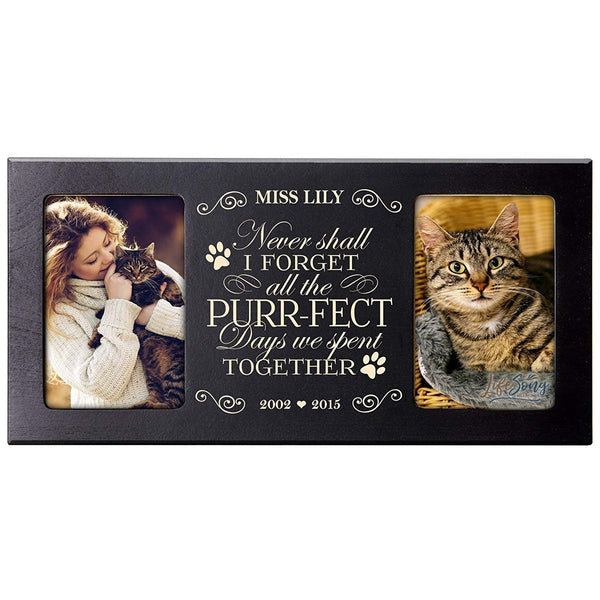 Personalized Pet Memorial Gift, Sympathy Photo Frame, Never Shall I Forget All the Purr-Fect Days We Spent Together, Custom Frame by LifeSong Milestones USA Made Holds Two 4x6 Photos