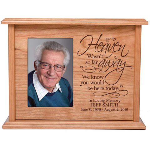 Cremation Urns for Human Ashes Memorial Keepsake box for cremains, personalized Urn for adults and children ashes IF Heaven wasn't so far away SMALL portion of ashes holds 4x6 photo holds