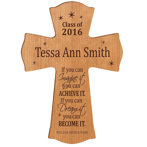 "LifeSong Milestones Personalized Wall Cross Graduation gifts for If you can IMAGINE it you can ACHIEVE IT if you can Dream it you can BECOME IT (8.5"" x 11"", Cherry)"