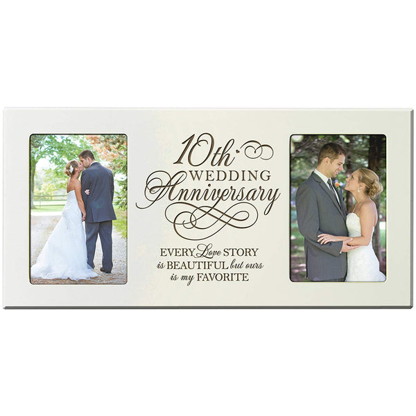 10th Wedding Anniversary 4x6 Picture Frame - Every Love Story Is Beautiful