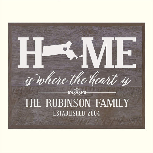 Personalized Massachusetts State Home is Where the heart is Sign