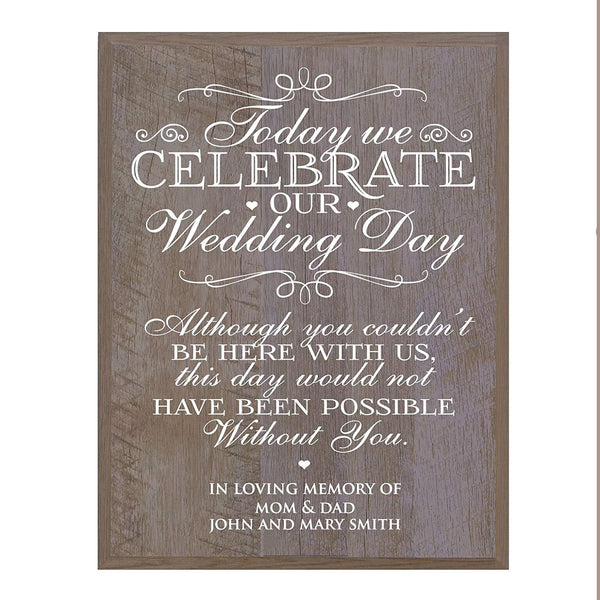 LifeSong Milestones Memorial gift for loss of loved one, Mother, Father, Wife, Husband, Son, Daughter Sympathy gift ideas wall plaque Today We Celebrate Wedding Day size 12 x 15