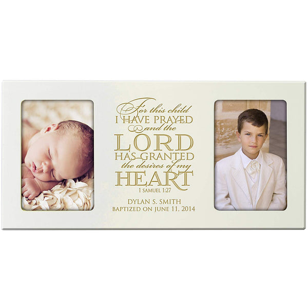 Personalized 1st Holy Communion Baptism Christening Picture frame Gift Custom Engraved holds 2 -4x6 photos For this Child I Have Prayed and the Lord has Granted the desires of my Heart 1 Samuel 1:27
