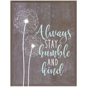 Home Decoration Wall Plaque - Always Stay Humble barnwood