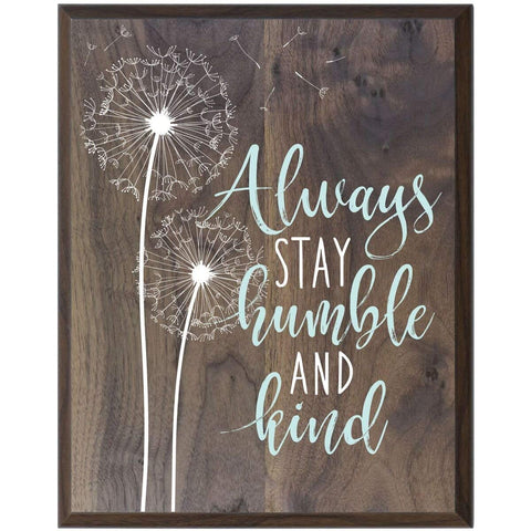 Home Decoration Wall Plaque - Always Stay Humble Flower