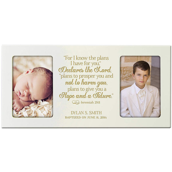 Personalized 1st Holy Communion Baptism photo frame Gift Custom Engraved Christening picture frame holds 2 -4x6 photos For I know the plans I have for you, Declares the Lord Jeremiah 29:11