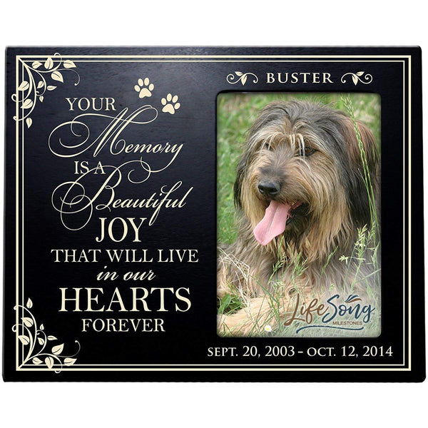 LifeSong Milestones Personalized Pet Memorial Gift, Sympathy Picture Frame, Your Memory Is A Beautiful Joy That Will Live In Our Hearts Forever Holds 4x6 Photo