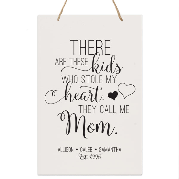 Personalized Mothers Day Gift Wall Hanging Sign - These Kids 8x12