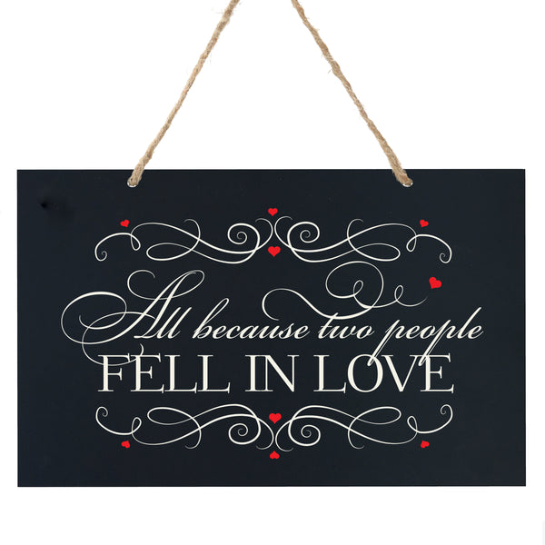 Anniversary Wooden Wedding Ceremony Sign Gift - All Because