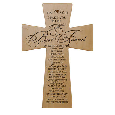 Wedding Vow Cross - I Take You To Be My Best Friend