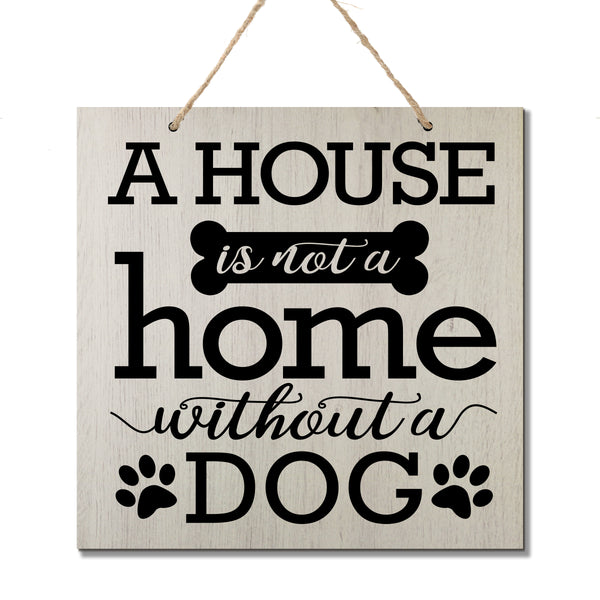 Hanging Rope Signs for Pets Gift Ideas For Dog Lovers - A House - Dog owner gift men kids girls cute wood funny trainer groom vet veterinarian small parent dog doggy puppy paw prints veterinarian love