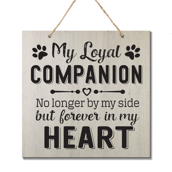 Memorial Hanging Rope Signs for Pets - Gift Ideas - My Loyal - Memorial bereavement funeral ceremony gift loss of loved one grieving grief mans best friend passed away