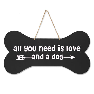 Bone Sign - All You Need is Love And a Dog