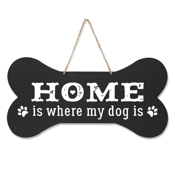 LifeSong Milestones Dog Lovers Bone Sign - Home Is Where My Dog Is