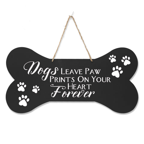 Bone Sign - Dogs Leave Paw Prints