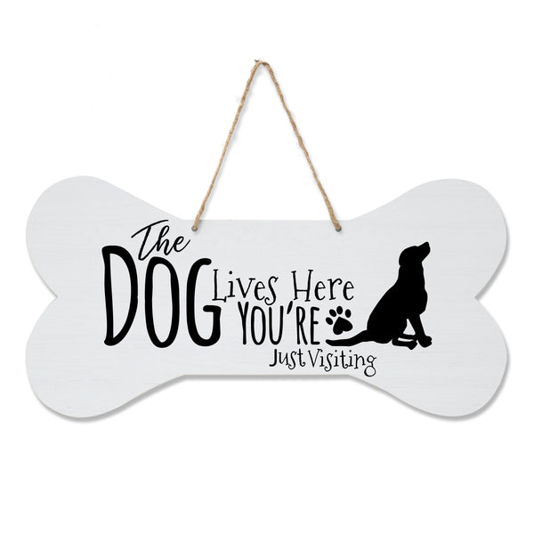 LifeSong Milestones Dog Lovers Bone Sign - The Dog Lives Here You're Just Visiting