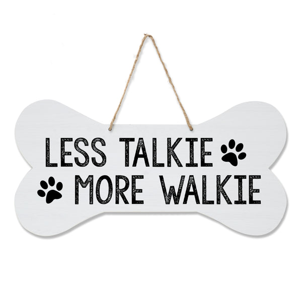 LifeSong Milestones Dog Lovers Bone Sign - Less Talkie More Walkie