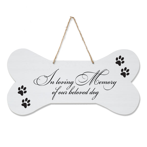 LifeSong Milestones Dog Lovers Bone Sign - In Loving Memory