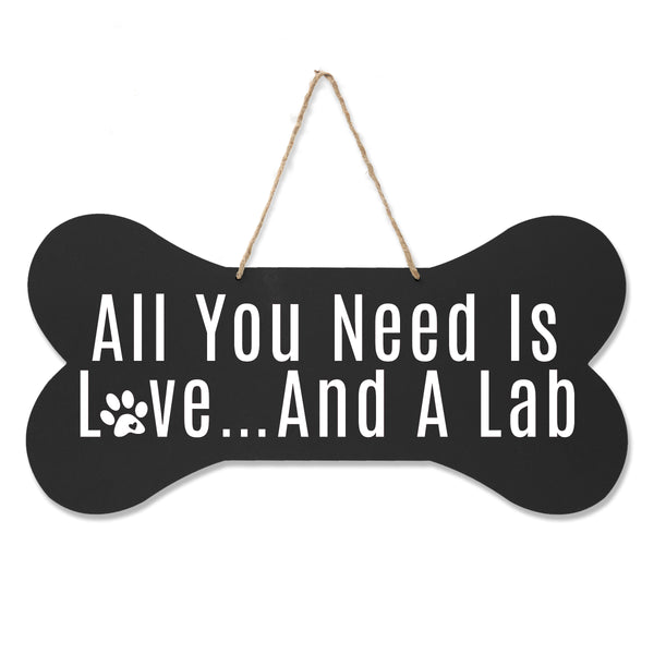 Bone Sign - All You Need Is Love And A Lab