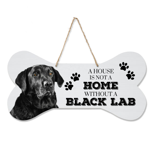 LifeSong Milestones Dog Lovers Bone Sign - A House Is Not a Home Without A Lab