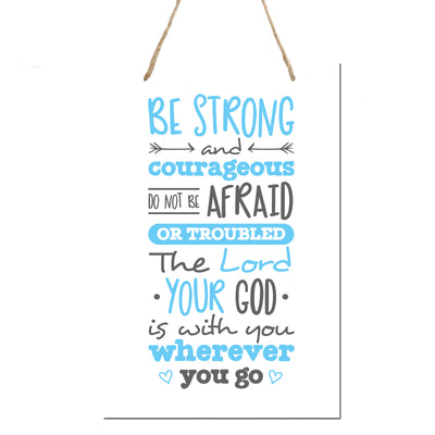 "Wall Decor Hanging Sign for Kids Bedroom Nursery 8"" x 12"" - Be Strong and Courageous Joshua 1:9"