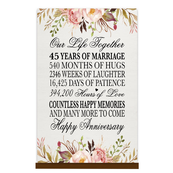 LifeSong Milestones Floral 1st Anniversary Plaque 45 year of marriage - One Year Wedding Keepsake Gift for parents husband wife him her - Our Life Together