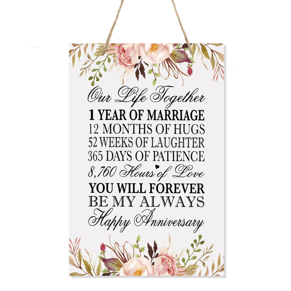 LifeSong Milestones Floral 1st Anniversary Plaque 1 year of marriage - One Year Wedding Keepsake Gift for parents husband wife him her - Our Life Together