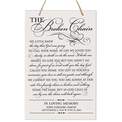 Personalized Digitally Printed Hanging Memorial Sign - The Broken Chain