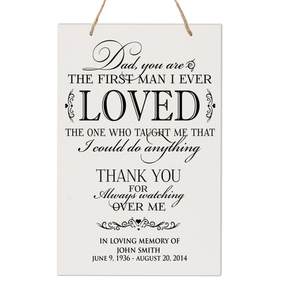 Personalized Digitally Printed Hanging Memorial Sign - Dad You Are