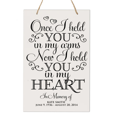Personalized Digitally Printed Hanging Memorial Sign - Once I Held You