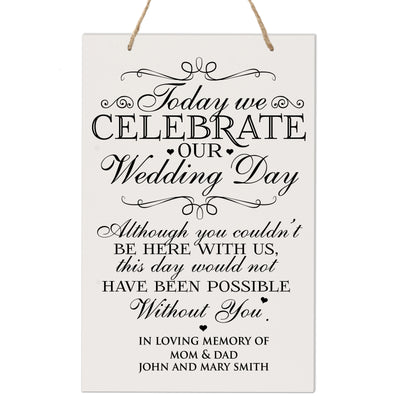 Personalized Digitally Printed Hanging Memorial Sign - We Celebrate