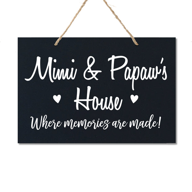 Personalized Grandparent Wall Hanging Sign Gift - Memories Are Made Mimi and Papaw Black