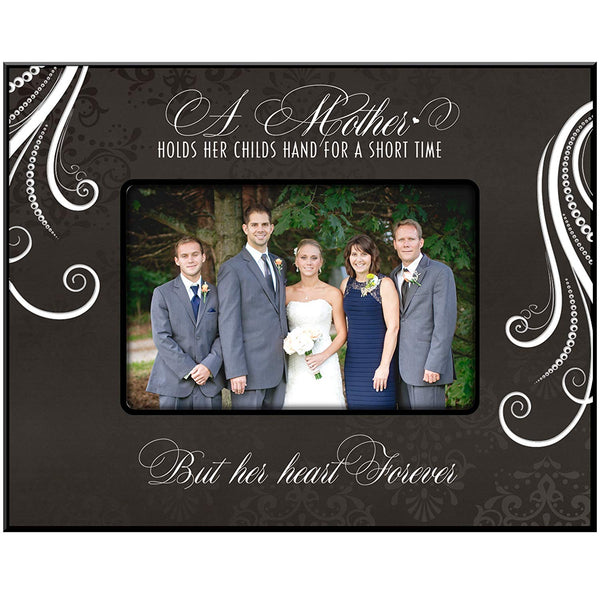 LifeSong Milestones Picture Frame A Mother Holds Her Childs Hand for a Short Time but Her Heart Forever 9.75î x 7.75î Holds 4x6 Photo