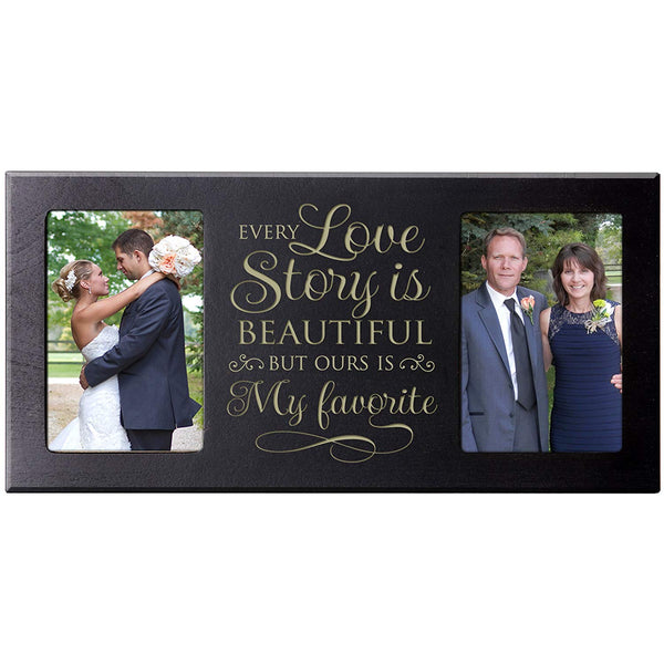 "Personalized Wedding Picture Frame gift for Bride and Groom for parents ""Every Love Story is Beautiful but ours is my favorite"" Exclusively from LifeSong Milestones"