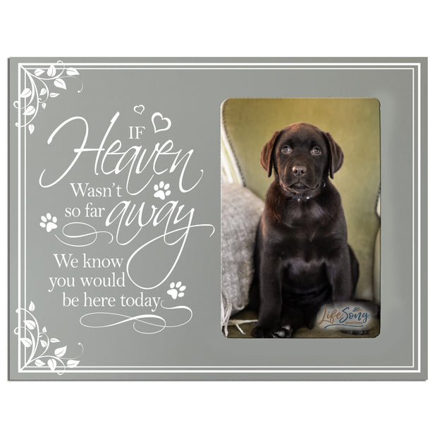Sympathy Memorial Picture Frame Gift Ideas loss of pet inspirational grief comfort decor If Heaven