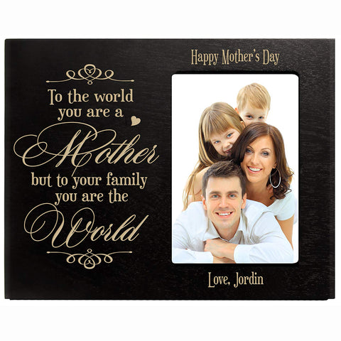 Personalized Happy Mother's Day Photo Frame - To The World Black