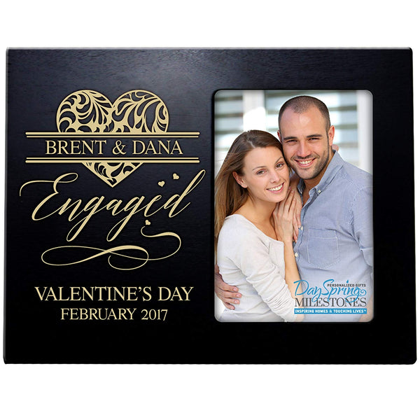 Personalized Valentine's Day Photo Frame Gift Custom Engraved ideas for couple ENGAGED VALENTINES DAY Frame holds 4 x 6 picture