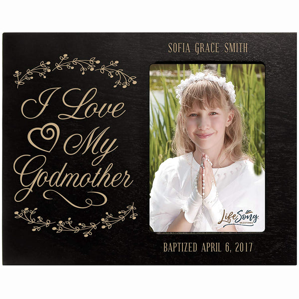 Personalized Godmother Gifts Custom engraved Godparent gifts from Godchild I love my Godmother Baptism Confirmation Photo Frame holds 4x6 photo by LifeSong Milestones